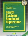 Health Systems Specialist Supervisor