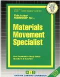 Materials Movement Specialist: Test Preparation Study Guide Questions & Answers