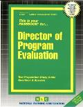 Director of Program Evaluation: Test Preparation Study Guide Questions & Answers