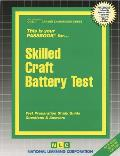 Skilled Craft Battery Test