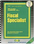 Fiscal Specialist: Test Preparation Study Guide Questions & Answers