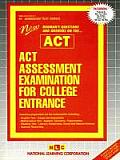 ACT Assessment Examination for College Entrance