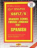 Graduate School Foreign Language Test/Spanish