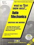 Auto Mechanics: Questions and Answers