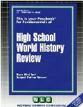 High School World History Review: Basic Mini Text, Subject Outline Review