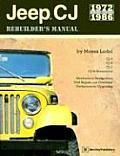 Jeep CJ Rebuilder's Manual: 1972 to 1986