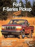 Ford F-Series Pickup: Owner's Bible (Ford)