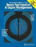 Bosch Fuel Injection & Engine Management Theory of Operation Troubleshooting & Service Using Common Tools & Equipment High Performance Tuning