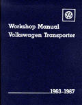 Volkswagen Transporter Workshop Manual: 1963-1967, Type2 (Volkswagen)