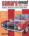 Camaro Exposed, 1967-1969: Designs, Decisions and the Inside View