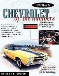 Chevrolet by the Numbers 1970-75: The Essential Chevrolet Parts Reference (Chevrolet by the Numbers)