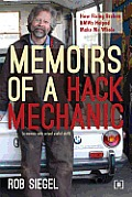 Memoirs of a Hack Mechanic: How Fixing Broken BMWs Helped Make Me Whole
