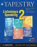 Listening & Speaking 2 (Tapestry)