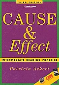 Cause & Effect Intermediate Reading 3RD Edition
