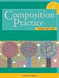 Composition Practice, Book 2 : a Text for English Language Learners (3RD 01 Edition)