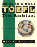The Heinle TOEFL Test Assistant: Reading