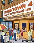 Downtown 4: English for Work and Life