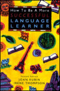 How To Be a More Successful Language Learner : Toward Learner Autonomy (2ND 94 Edition) Cover