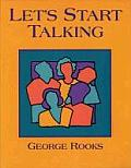 Let's Start Talking : Conversation for High Beginning and Low Intermediate Students of English (94 Edition)