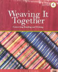 Weaving It Together 4 Connecting Reading & Writing