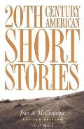 Twentieth Century American Short St Volume 1