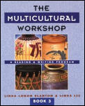 Multicultural Workshop A Reading & Writing Program Book 3