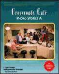 Crossroads Cafe Photo Story a (Crossroads Cafe)