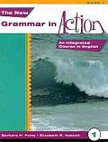 New Grammar in Action 1 An Integrated Course in English