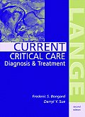 Current Critical Care Diagnosis & Tr 2nd Edition