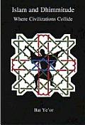 Islam & Dhimmitude Where Civilizations C