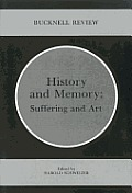 History and Memory: Suffering and Art