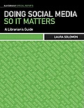 Doing Social Media So It Matters: A Librarian's Guide