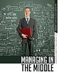 Managing in the Middle: The Librarian's Handbook