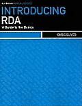 Introducing RDA A Guide to the Basics