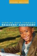 Serving Boys through Readers' Advisory