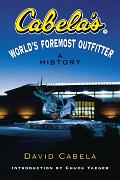 Cabelas Worlds Foremost Outfitter A History