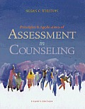Principles of Applications of Assessment in Counseling (4TH 13 Edition)