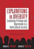 Explorations in Diversity: Examining Privilege and Oppression in a Multicultural Society