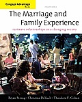 Cengage Advantage Books: The Marriage and Family Experience: Relationships Changing Society