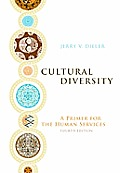 Cultural Diversity : a Primer for the Human Services (4TH 11 - Old Edition)