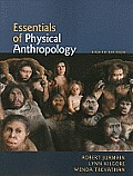 Essentials of Physical Anthropology (8TH 11 - Old Edition)