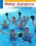 Water Aerobics for Fitness and Wellness (4TH 12 Edition)