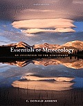 Essentials of Meteorology An Invitation to the Atmosphere 6th edition