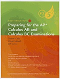 Fast Track to a 5: Preparing for the AP Calculus AB and Calculus BC Examinations: For Stewart's Calculus and Calculus of a Single Variable