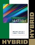 Intermediate Algebra: Hybrid (with Enhanced Web-Assign with eBook for One Term Math and Science)