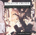 Ideas Of Order A Formal Approach To Arch