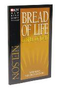 Bread of Life: Gospel of John with Notes for Christian Living