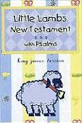 Little Lamb's New Testament With Psalms-KJV