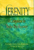 Serenity A Companion For Twelve Step Recovery Complete with New Testament Psalms & Proverbs