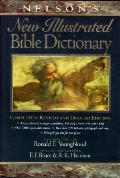 Nelson's New Illustrated Bible Dictionary: Completely Revised and Updated Edition